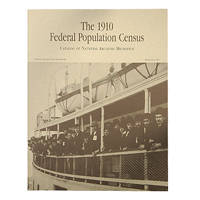 1910 Federal Population Census:  Catalog of National Archives Microfilm