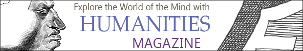 Explore the World of the Mind with Humanities Magazine