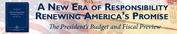 The President�s Budget and Fiscal Preview