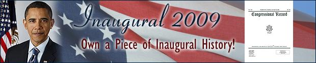 Inaugural 2009: Own a Piece of History Inaugural History!