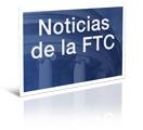 Noticias de la FTC