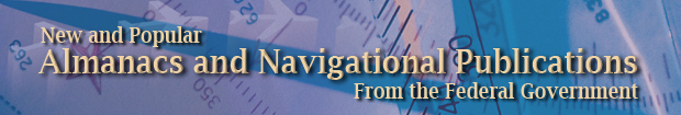New and Popular Almanacs and Naviagtional Publications