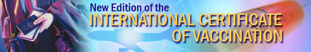 New Edition of the International Certificate of Vaccination