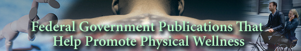 National Physical Fitness and Sports Month, 2006: Exercise and Stay Healthy with Publications from the U.S. Government