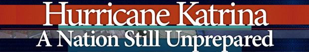Hurricane Katrina: A Nation Still Unprepared