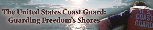 The United States Coast Guard: Guarding Freedom's Shores