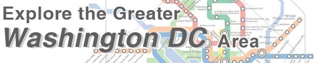 Explore the Greater Washington DC Area