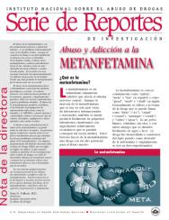 Picture of Serie de Reportes: La Metanfetamina Abuso y Adiccion Methamphetamine Abuse & Addiction Report Series