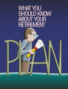 What You Should Know About Your Retirement Plan.  To order copies call toll-free 1-866-444-EBSA (3272).