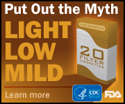 Light, Low, Mild: Put Out the Myth. Learn more.