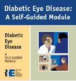 Diabetic Eye Disease: A Self-Guided Module