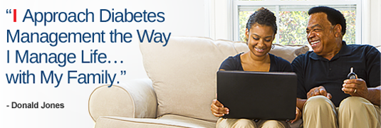 'I Approach Diabetes Management the Way I Manage Life… with My Family.' – Donald Jones