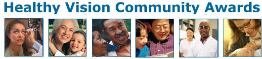 Healthy Vision Community Awards