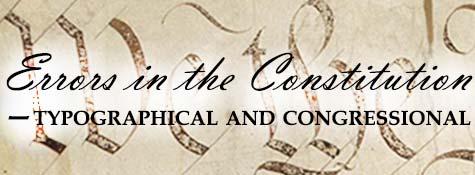 Errors in the Constitution
