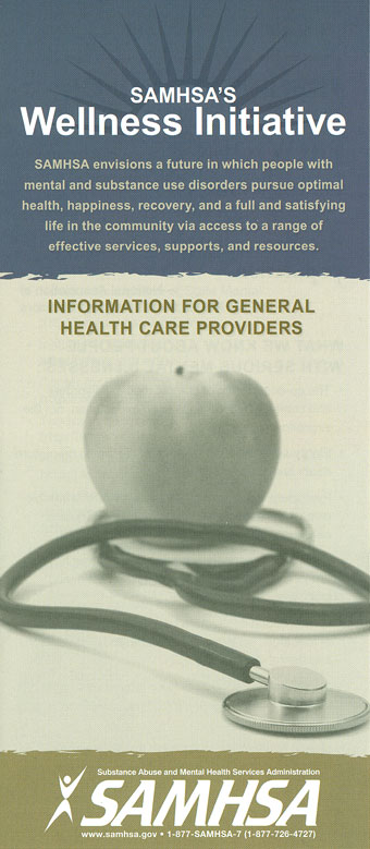 SAMHSA's Wellness Initiative: Information for General Health Care Providers
