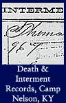 Records of Death and Interment at Camp Nelson, KY, 1864-1865 (ARC ID 279588)
