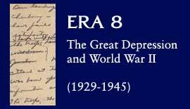 Era 8: The Great Depression and World War II (1929-1945)