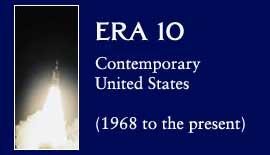 Era 10: Contemporary United States (1968 to the present)