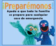 Preparmonos! Ayuda a que toda la familia se prepare para cualquier caso de emergencia