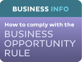 Business Info: How to comply with the Business Opportunity Rule