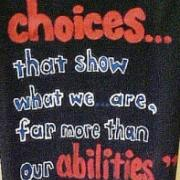 Quote from Harry Potter about our choices and our abilities; Image Courtesy of Garland Cannon