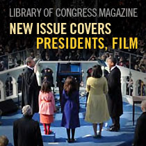 LCM: Library of Congress Magazine New Issue Covers Presidents, Film