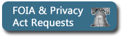 FOIA and Privacy Act Requests