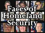 Faces of Homeland Security