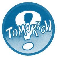 Tomorrow ?