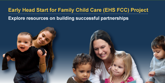 Early Head Start for Family Child Care (EHS FCC) Project: Explore Presentation & Resources