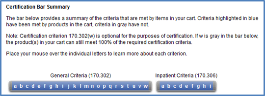 This screenshot depicts a complete Certification Bar Summary, which provides a summary of all the certification criteria that are met by items in your cart. Both General Criteria (170.302) and Inpatient Criteria (170.306) are shown as part of the Certification Bar Summary. Since the products in the cart depicted here meet 100 percent of the criteria, the user can click the