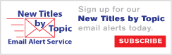 Sign up for new titles by topic