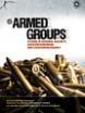 Armed Groups: Studies in National Security, Counterterrorism & Counterinsurgency