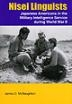Nisei Linguists: Japanese Americans in the WW2 Military Intelligence Service