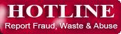 Hotline Report Fraud Waste & Abuse