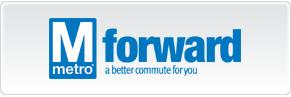 Metro Forward