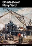Book Cover Image for Charlestown Navy Yard: Boston National Historical Park