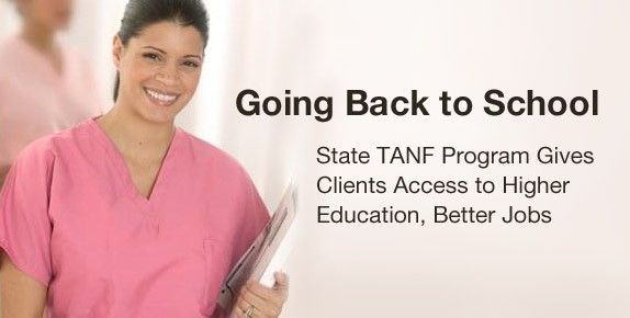 Going Back to School: State TANF Program Gives Clients Access to Higher Education, Better Jobs