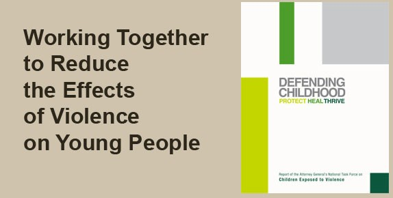 Working Together to Reduce the Effects of Violence on Young People