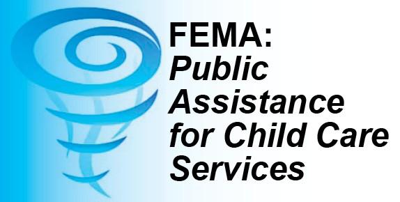 FEMA: Public Assistance for Child Care Services