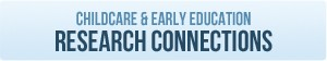 Child Care & Early Education Research Connections button