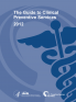 The Guide to Clinical Preventive Services 2012: Recommendations of the U.S. Prev