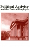 Political Activity and the Federal Employee (Poster)