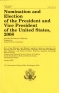 Nomination and Election of the President and Vice President of the United States
