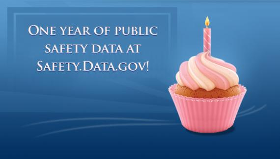 One year of public safety data at Safety.Data.gov!
